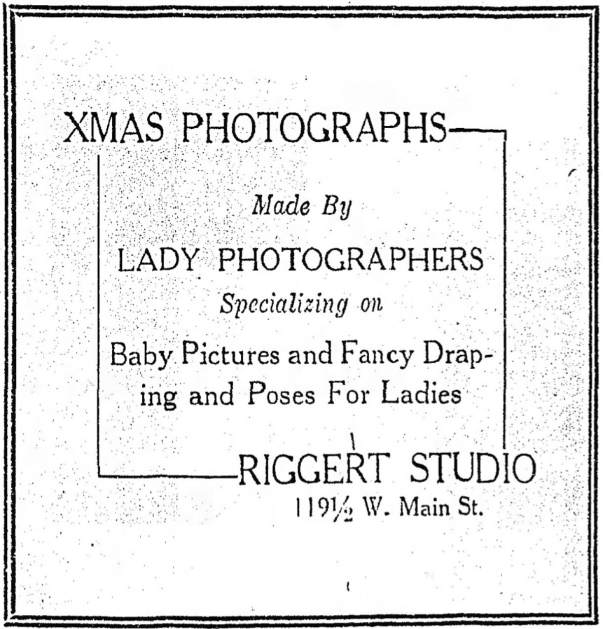 Riggert Studio Ad 1922 Made by Lady Photographers